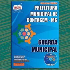 Apostila Concurso Prefeitura Municipal de Contagem / MG - 2015 / 2016: - Cargo: Guarda Municipal