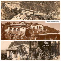 Hotel El mirador 1934 En la Quebrada Propietario Carlos Bernard 1era etapa