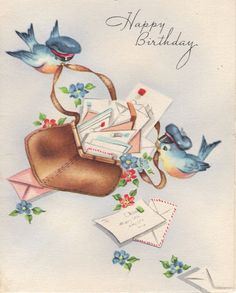 bluebirds on vintage cards Vintage Birthday Cards, Birthday Wishes Cards, Vintage Greeting Cards, Birthday Greeting Cards, Vintage Postcards, Birthday Quotes, Vintage Items, Happy Birthday Images, Happy Birthday Greetings