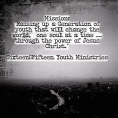 Like this for a vision statement, but tweaked Young Adult Ministry, Youth Ministry, Youth Leader, Leader In Me, Ministry Quotes, Ministry Ideas, Youth Group Activities, Vision Statement, Religious Education