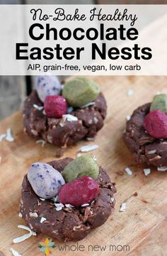 These no bake healthy Chocolate Easter Nests make a great holiday or spring dessert! These are free of artificial food coloring, dairy, eggs, grains, and gluten. They're AIP friendly too!