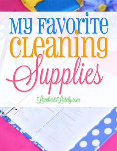 Some of the best cleaning supplies to complete one of the most thorough cleaning schedules on the web!