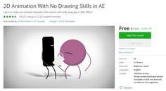 Coupon Udemy - 2D Animation With No Drawing Skills in AE [100% Off] - Course Discounts & Free