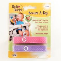 These are awesome when going out! They attach toys to the stroller/high chair so they don't end up on the yucky floor!