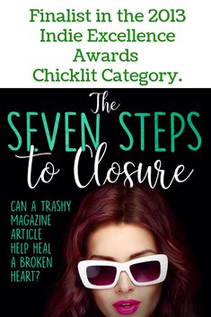 The Seven Steps to Closure is a finalist in the 2013 Indie Excellence Awards – Chicklit Category Excellence Award, Magazine Articles, The Seven, Indie, Awards, Closure