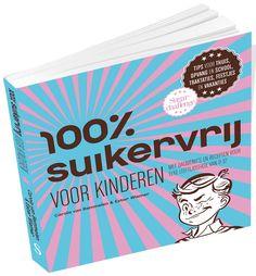 sugarchallenge_carola-van-bemmelen_100-procent-suikervrij-voor-kinderen 3D 800x862