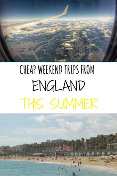 Cheap Weekend Trips From England This Summer