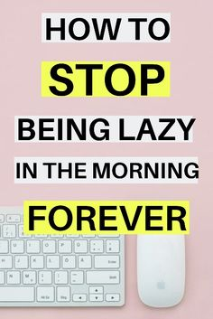 How To Be Productive In the Morning - BlueberryForests Morning People, Morning Person, Stop Being Lazy, Wise Up, Work Productivity, Evening Routine, Morning Routines, Getting Up Early, Energy Level