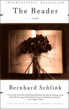 The Reader by Bernhard Schlink. Wonderful writing; heartbreaking story. Becki's Book