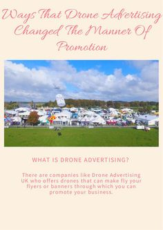 "Check out ""Ways That Drone Advertising Changed The Manner Of Promotion"" on edocr."