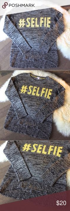 "Knit ""Selfie"" Sweater! Adorable and trendy #SELFIE knit sweater! Warm and cozy! 😊 In good condition!! Perfect with jeans and ankle boots. Size small. Xhilaration Sweaters"
