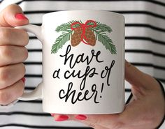 Have a cup of cheer!