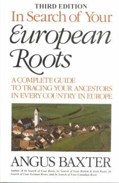A complete guide to tracing your ancestors in every country in Europe.