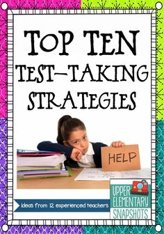Top Ten Test-Taking Strategies- awesome ways to prep your students for THE TEST!