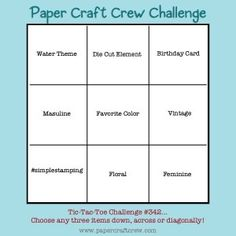 I'm so glad you stopped by for this week's Paper Craft Crew Tic Tac Toe Challenge! These challenges ar. Challenge Images, Tic Tac Toe Board, You Are Invited, Card Sketches, Masculine Cards, Thank You Cards, Stampin Up, Birthday Cards, About Me Blog
