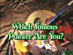 "Famous painters have been known to be a little different. Maybe it's the way they think about or see things through different lenses that the rest of the world doesn't have. Painters throughout history have shown us many ways to see the world around us. Maybe it has to do with what they eat, drink, or do in their off time. Take this fun quiz and based on your answers you may find you could have been your favorite painter! Share the post ""Which Famous  Continue reading →"