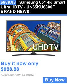 Smart TV: Samsung 65 4K Smart Ultra Hdtv - Un65ku6300f Brand New!!! BUY IT NOW ONLY: $988.88