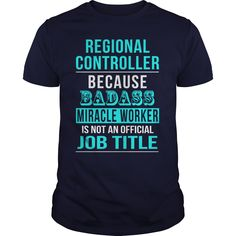 Regional Controller T-Shirts, Hoodies. CHECK PRICE ==► https://www.sunfrog.com/LifeStyle/Regional-Controller-116546810-Navy-Blue-Guys.html?id=41382