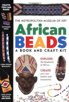 African Beads: A Book And Craft Kit, 2000 Parents' Choice Award Gold Award - Toys Letter Necklace, Woven Bracelets, African Beads, Craft Kits, Book Crafts, Love Letters, Pattern Art, Create Your Own, Jewellery Making