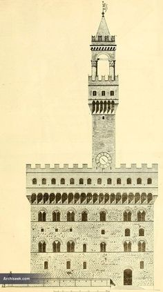 1299 - Palazzo Vecchio, Florence, Italy - Architecture of Italy - Archiseek.com