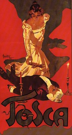 Adolfo Hohenstein: Tosca by Puccini (1899), we saw this opera as part of the 1989-90 season with the LA Opera at the Dorothy Chandler Pavillion.  Placido Domingo was Tenor lead.