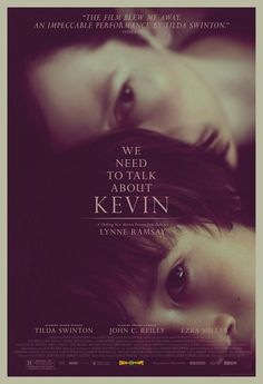 We need to talk about Kevin by Lynne Ramsay
