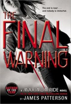 The Final Warning (Maximum Ride Series #4) good book! Not as big as the others but still was awesome!