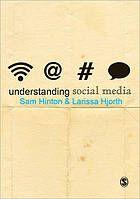 Understanding social media @ 302.23 H59 2013
