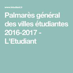 Palmarès général des villes étudiantes 2016-2017 - L'Etudiant