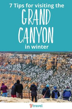 7 tips for visiting The Grand Canyon in winter. There are pros & cons of a winter trip. Check out these Grand Canyon travel tips to help make your winter Grand Canyon vacation great, including things to do, where to stay, beautiful winter views, getting around to the best destinations, hiking trails with kids, and much more for a outdoor adventure travel experience! You don't need a skiing vacation when you can check out a quiet national park without the crowds #GrandCanyon #traveltips #arizona