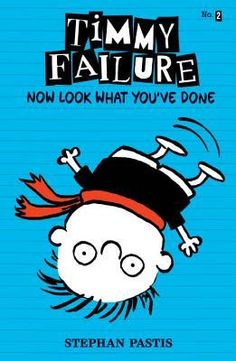 On sale February 25, 2014 Timmy Failure: Now Look What You've Done (Timmy Failure #2) by Stephan Pastis