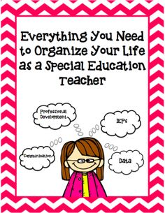 Everything You Need to Organize Your Life as a Special Education Teacher from Mrs. P's Special Education Classroom on TeachersNotebook.com -  (30 pages)  - Organize Your Life! Relieve Some Stress! Special Education Paperwork....NO PROBLEM!