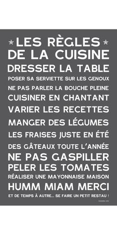 MANIFESTE DE LA CUISINE - ardoise Tapas, Kitchen Organisation, French Quotes, French Sayings, How To Distress Wood, Happy Thoughts, Porch Decorating, Sweet Home, Positivity