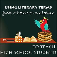 Children's Books and Literary Terms Using literary terms from children& stories to teach high school students. Teaching Literature, Teaching Reading, Teaching Kids, Reading Skills, Reading Strategies, Teaching Tools, Teaching Resources, Teaching Poetry, Teaching Activities