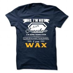 WAX T-Shirts, Hoodies (19$ ==► Order Here!)
