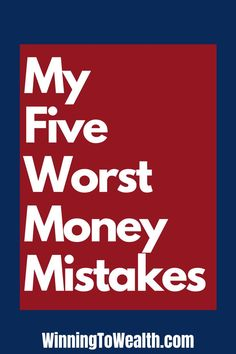 We've all made our fair share of financial mistakes. In this post, i list my 5 biggest money mistakes and what I've learned from them all. Big Money, Earn Money, Money Saving Tips, Money Tips, Managing Money, Financial Position, Budgeting Finances, Financial Tips, Debt Payoff