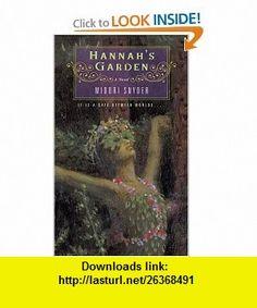 Hannahs Garden (9780142401354) Midori Snyder , ISBN-10: 0142401358  , ISBN-13: 978-0142401354 ,  , tutorials , pdf , ebook , torrent , downloads , rapidshare , filesonic , hotfile , megaupload , fileserve
