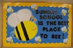Sunday School Bulletin Board Ideas | Bee bulletin board | Bulletin ... school bulletin boards, sunday school board, bee theme, church school, vbssunday school, sunday school bulletin board, bee bulletin boards
