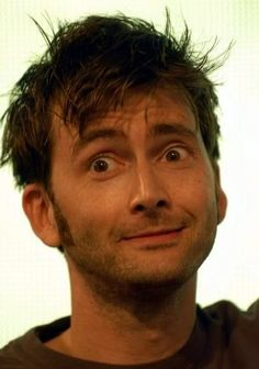 When it goes and gets rough, just remember David Tennant exists and therefore god is good.  buuuuuh facccccce i wanna kees your facccccce only your face though