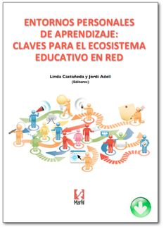 Portada libro gratuito (jordi Adell y linda Castañeda ) y página de recursos sobre PLE Special Library, Library Activities, Flipped Classroom, Spanish Teacher, Information Technology, Best Teacher, Psychology, Teaching, Children