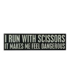 'Run With Scissors' Wall Sign