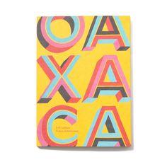 OAXACA | Jeff Canham & Kanoa Zimmerman | STUSSY BOOKS : STUSSY JAPAN OFFICIAL SITE