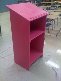 Another cool podium that a friend and I painted for another teacher-HOT PINK!