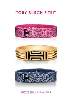 New Tory Burch FitBit bracelets! I want one so bad!! | Bows, Pearls & Sorority Girls --> I may need to get a fitbit just so I can get a TB bracelet