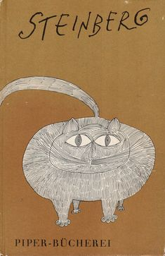 Cats in Art and Illustration: Book Jacket / Saul Steinberg Book Cover Design, Sketch Book, Whimsical Illustration, Graphic Illustration, Graphic Design Illustration, Cats Illustration, Saul, Book Design, Saul Steinberg