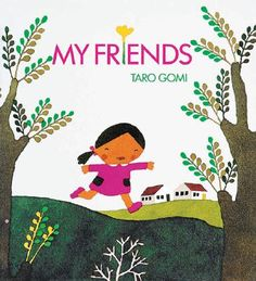 PPBF: My Friends - Author/Illustrator: Taro Gomi and Botas Nuevas - Author/Illustrator: Guido Van Genechten