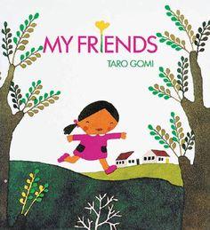 PPBF: My Friends - Author/Illustrator: Taro Gomi and Botas Nuevas - Author/Illustrator: Guido Van Genechten