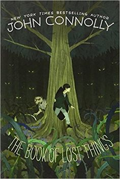 The Book of Lost Things: Amazon.co.uk: John Connolly (Le: 9781442429345: Books
