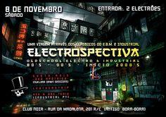 Elektrospectiva!  Sábado 8 de Novembro Old School Electro & Industrial, 80s, 90s, Inicio de 2000 Hosts: Hex & Bak Teria  Guests: Synth-Axis (aka Apátrida) & Leatherstrip  Evento: https://www.facebook.com/events/349692108488913/ Entrada 2 Euros Aberto das 23 às 4