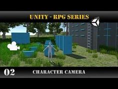 Unity [RPG Series] Character Camera - Unity 5.5 - Character Camera (MMO-style)  In this tutorial we will create the camera of our character. It will be an MMO-style camera, it will follow the character and this will be guided by the view orientation of th